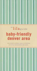 The Lilaguide  Baby Friendly Denver Area