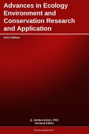 Advances in Ecology Environment and Conservation Research and Application  2012 Edition