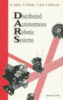 Distributed Autonomous Robotic Systems