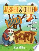 Jasper   Ollie Build a Fort