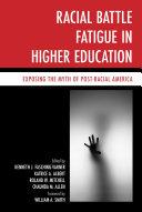 Racial Battle Fatigue in Higher Education