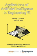 Applications of Artificial Intelligence in Engineering VI