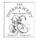 The Tournament  a Mock heroic Ballad  With Eight Illustrations by Alfred Crowquill