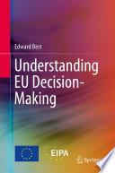 Understanding EU Decision Making