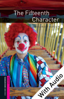 The Fifteenth Character - With Audio Starter Level Oxford Bookworms Library