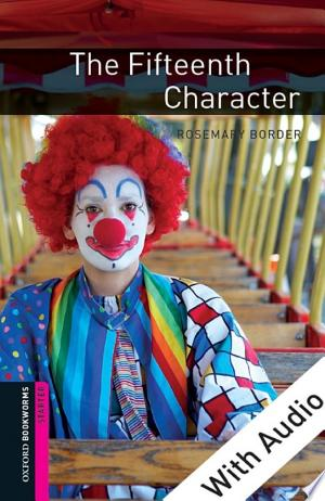Download The Fifteenth Character - With Audio Starter Level Oxford Bookworms Library online Books - godinez books
