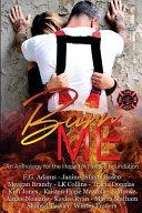 Burn Me Anthology