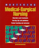 Mastering Medical Surgical Nursing