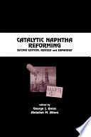 Catalytic Naphtha Reforming  Revised and Expanded