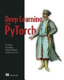 Deep Learning with PyTorch Pdf/ePub eBook