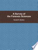 A Survey of the Forensic Sciences Book
