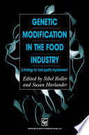 Genetic Modification in the Food Industry Book