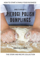 Amsterdam s Pierogi Polish Dumplings