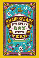 Shakespeare for Every Day of the Year Pdf/ePub eBook