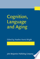Cognition, Language and Aging