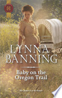 Baby on the Oregon Trail