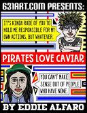 Pirates Love Caviar