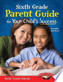 Sixth Grade Parent Guide For Your Child S Success