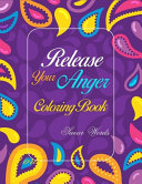 Release Your Anger Coloring Book Swear Word