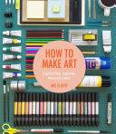 How To Make Art