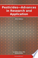 Pesticides   Advances in Research and Application  2012 Edition Book