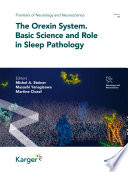 The Orexin System. Basic Science and Role in Sleep Pathology