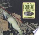 The Hemingway Cookbook