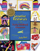 Cover of Creative Resources for the Early Childhood Classroom