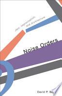 Noise Orders