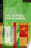 """The School for Scandal"" by Richard Brinsley Sheridan, Ann Blake"