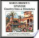 Karen Brown's Spanish Country Inns and Itineraries