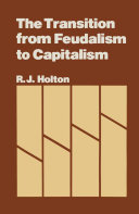 The Transition from Feudalism to Capitalism [Pdf/ePub] eBook
