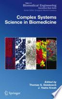 Complex Systems Science in Biomedicine Book