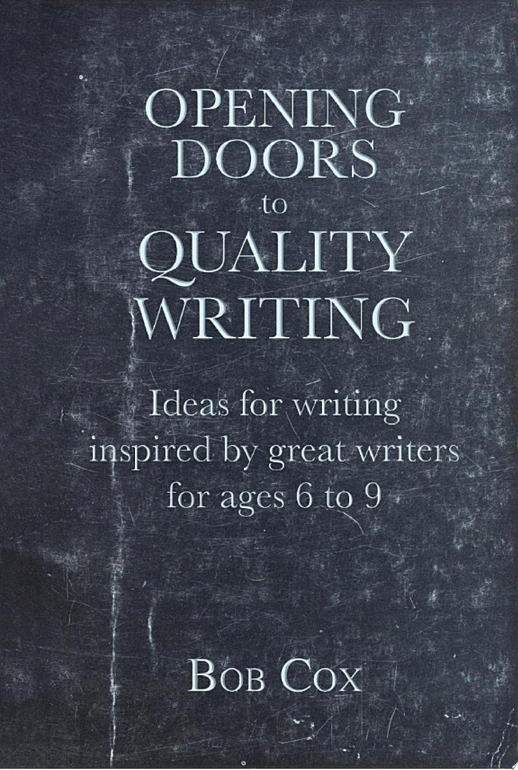 Opening Doors to Quality Writing 6 9