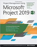 Project Management Using Microsoft Project 2019