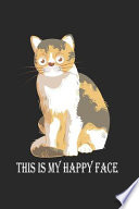 Grumpy Cat This Is My Happy Face