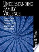 Understanding Family Violence Book