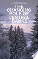 The Changing Role of Central Banks