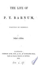 The Life Of P T Barnum By Himself Author S Ed