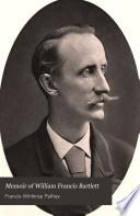 Memoir of William Francis Bartlett