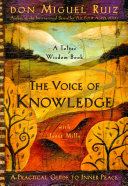 link to The voice of knowledge : a practical guide to inner peace in the TCC library catalog