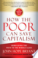 How the Poor Can Save Capitalism Book