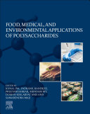 Food, Medical, and Environmental Applications of Polysaccharides