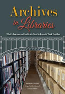 Archives In Libraries Book PDF