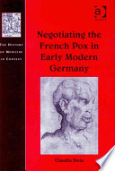 Negotiating the French Pox in Early Modern Germany