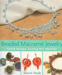 Beaded Macramé Jewelry