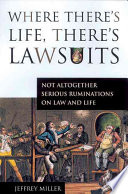 Where There s Life  There s Lawsuits