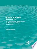 Peace Through Education Routledge Revivals