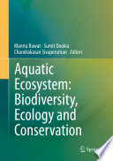 Aquatic Ecosystem: Biodiversity, Ecology and Conservation