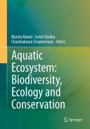 Aquatic Ecosystem  Biodiversity  Ecology and Conservation